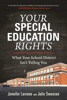 Your Special Education Rights: What Your School District Isn't Telling You Cover Image