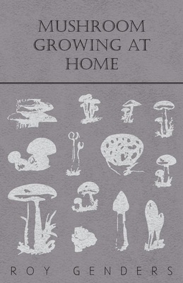 Mushroom Growing at Home Cover Image