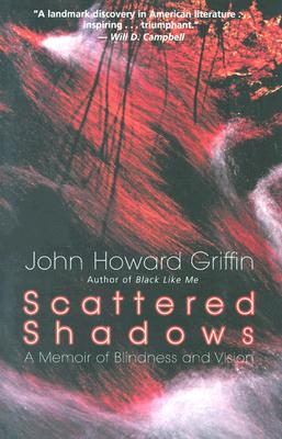 Scattered Shadows: A Memoir of Blindness and Vision Cover Image