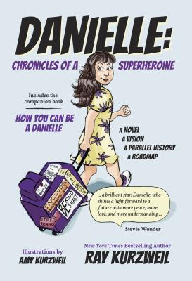 Danielle: Chronicles of a Superheroine Cover Image