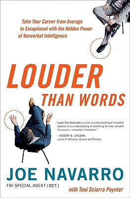 Louder Than Words: Take Your Career from Average to Exceptional with the Hidden Power of Nonverbal Intelligence Cover Image