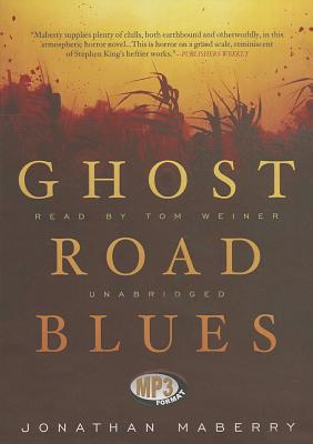 Ghost Road Blues (Pine Deep Trilogy #1) Cover Image