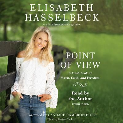 Point of View: A Fresh Look at Work, Faith, and Freedom Cover Image