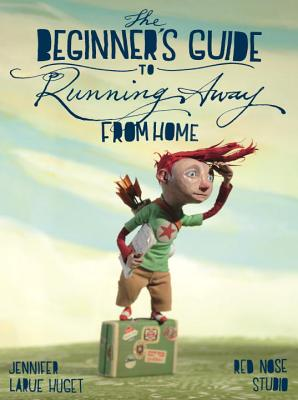 The Beginner's Guide to Running Away from Home Cover