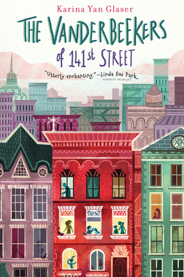 The Vanderbeekers of 141st Street by Karina Yan Glaser
