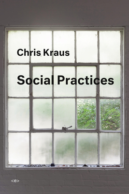 Social Practices (Semiotext(e) / Active Agents) Cover Image