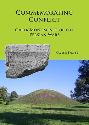 Commemorating Conflict: Greek Monuments of the Persian Wars Cover Image