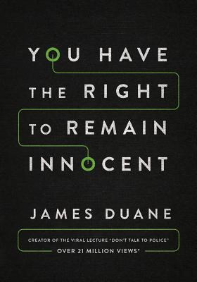 You Have the Right to Remain Innocent Cover Image