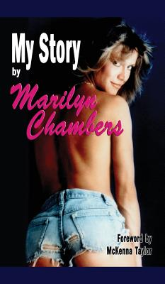 My Story by Marilyn Chambers (hardback) Cover Image