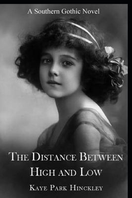 Cover for The Distance Between High and Low