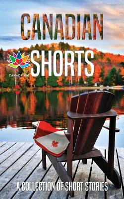 Canadian Shorts: A Collection of Short Stories Cover Image