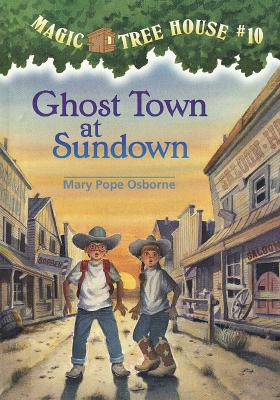 Magic Tree House #10: Ghost Town at Sundown Cover Image