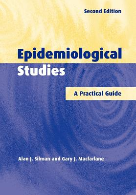 Epidemiological Studies: A Practical Guide Cover Image