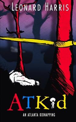 ATKid: An Atlanta Kidnapping Cover Image