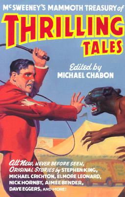 McSweeney's Mammoth Treasury of Thrilling Tales Cover