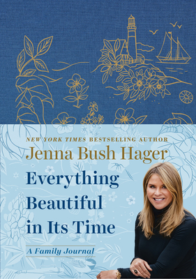 Everything Beautiful in Its Time: A Family Journal Cover Image