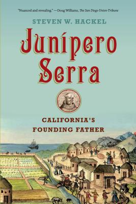 Junipero Serra: California's Founding Father Cover Image