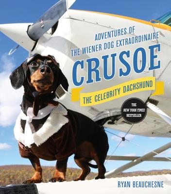 Crusoe, the Celebrity Dachshund Cover