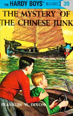 Hardy Boys 39: The Mystery of the Chinese Junk (The Hardy Boys #39) Cover Image