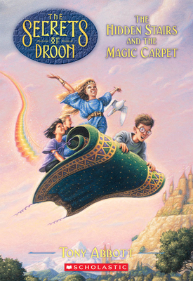 The Hidden Stairs and the Magic Carpet (The Secrets of Droon #1): The Hidden Stairs And The Magic Carpet Cover Image