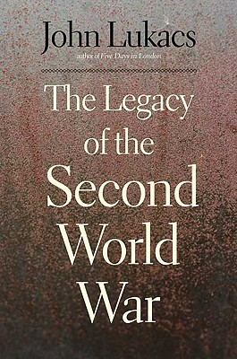 Cover for The Legacy of the Second World War
