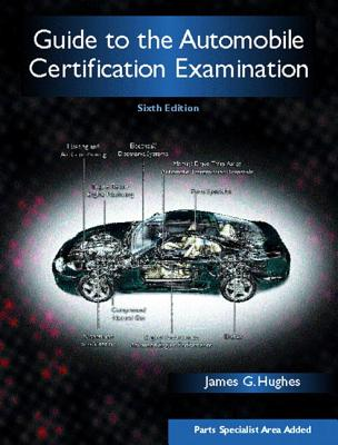 Guide to the Automobile Certification Examination Cover Image