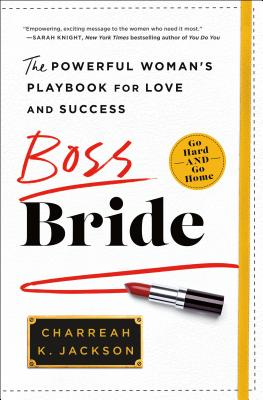 Boss Bride: The Powerful Woman's Playbook for Love and Success Cover Image