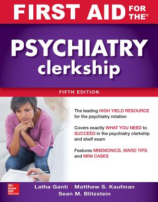 First Aid for the Psychiatry Clerkship, Fifth Edition Cover Image