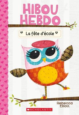 Hibou Hebdo: N° 1 - La Fête d'École Cover Image