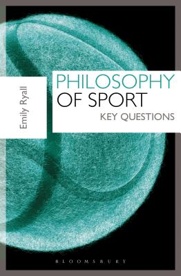 Philosophy of Sport: Key Questions Cover Image