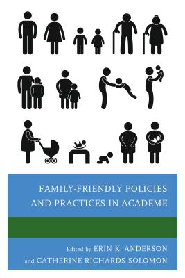 Family-Friendly Policies and Practices in Academe Cover Image