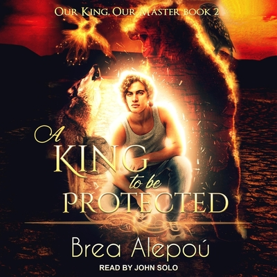 A King to Be Protected Lib/E Cover Image