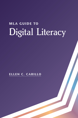MLA Guide to Digital Literacy Cover Image
