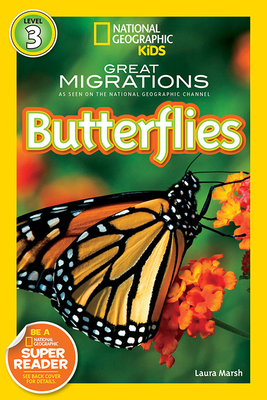 National Geographic Readers: Great Migrations Butterflies Cover Image