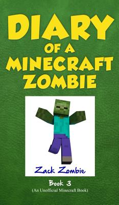 Diary of a Minecraft Zombie Book 3: When Nature Calls Cover Image