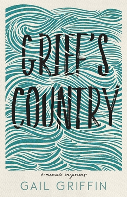 Grief's Country: A Memoir in Pieces (Made in Michigan Writers) Cover Image