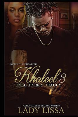 Khaleel 3: Tall, Dark & Deadly Cover Image