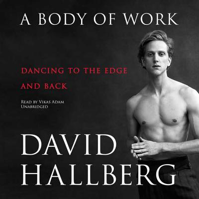 A Body of Work: Dancing to the Edge and Back Cover Image