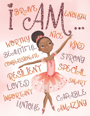 I Am: Positive Affirmations for Kids Coloring Book for Young Black Girls African American Children Self-Esteem and Confidenc Cover Image