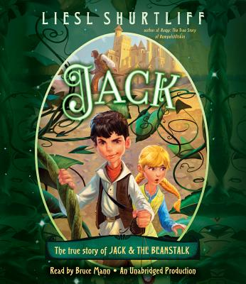 Jack: The True Story of Jack and the Beanstalk Cover Image