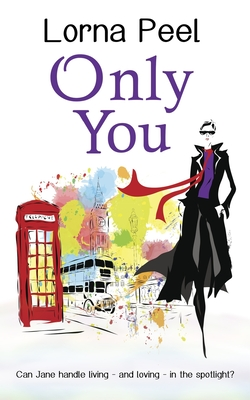 Only You: A British Celebrity Romance Cover Image