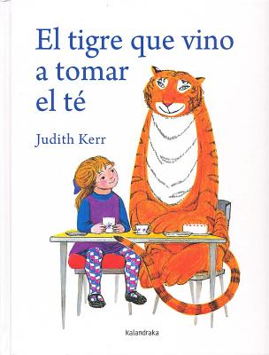 El Tigre Que Vino A Tomar el Te = The Tiger Who Came to Tea Cover Image