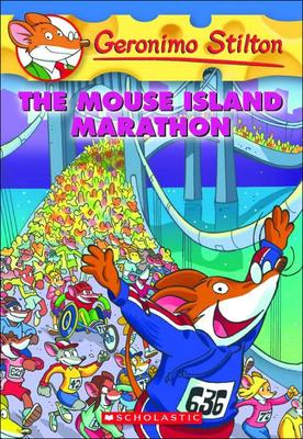 The Mouse Island Marathon (Geronimo Stilton #30) Cover Image