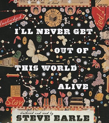 I'll Never Get Out of This World Alive Cover