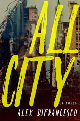 All City: A Novel Cover Image