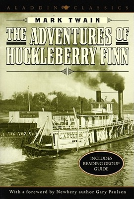 The Adventures of Huckleberry Finn (Aladdin Classics) Cover Image