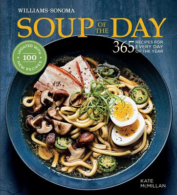 Soup of the Day (Rev Edition): 365 Recipes for Every Day of the Year Cover Image