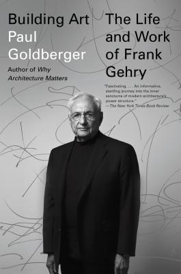 Building Art: The Life and Work of Frank Gehry Cover Image