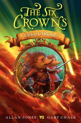 Full Circle (Six Crowns #6) Cover Image