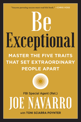 Be Exceptional: Master the Five Traits That Set Extraordinary People Apart Cover Image